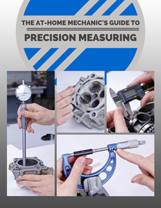 The at-home Mechanic's Guide to Precision Measuring