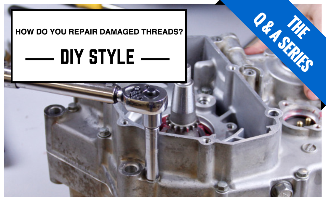 How to fix stripped or damaged threads in a hole