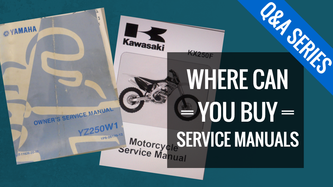 Where to buy dirt bike service manuals?