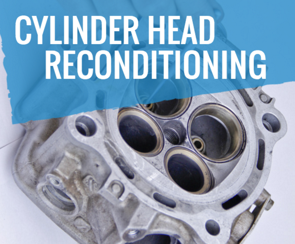 When to know your cylinder head needs to be reconditioned.