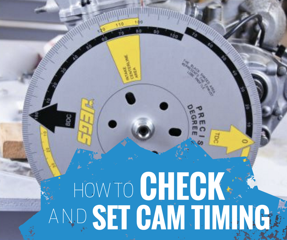 HOW TO CHECK AND SET CAM TIMING ON A DIRT BIKE